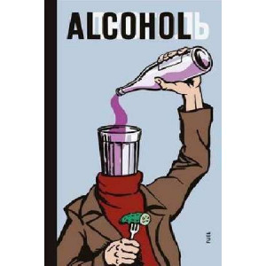 Alcohol: Soviet Antialcohol Posters