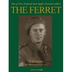 Ferret: Sergeant Eric Batchelor DCM and Bar, M.I.D.