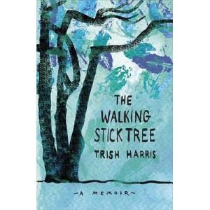 Walking Stick Tree: A Memoir on Arthritis