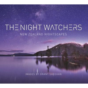 Night Watchers: New Zealand Landscapes