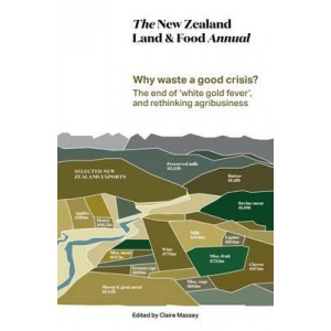 New Zealand Land & Food Annual: 2016
