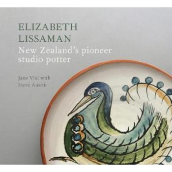 Elizabeth Lissaman: New Zealand's Pioneer Studio Potter