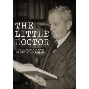 Little Doctor : Autobiography  of Dr Guy Scholefield