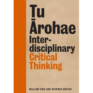 Tu Arohae: Interdisciplinary Critical Thinking