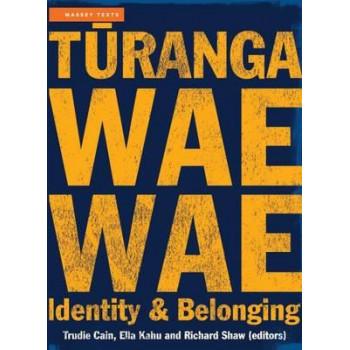 Turangawaewae: Identity and Belonging in Aotearoa New Zealand