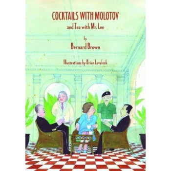 Cocktails with Molotov and Tea with Mr. Lee