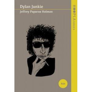 Dylan Junkie: 2017