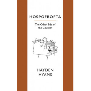 Hospofrofta: The Other Side of the Counter