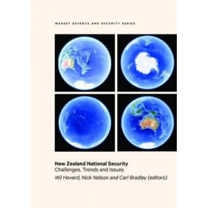 New Zealand National Security: Challenges, Trends and Issues