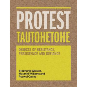 Protest Tautohetohe: Resistance, Persistence and Defiance: 2019
