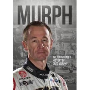Murph: The Illustrated History of Greg Murphy