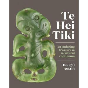 Te Hei Tiki: An Enduring Treasure in a Cultural Continuum
