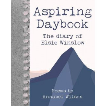Aspiring Daybook: The diary of Elsie Winslow