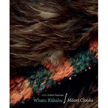 Whatu Kakahu: Maori Cloaks