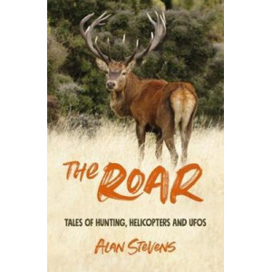 Roar: Tales of Hunting, Helicopters & Ufos, The