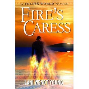Fire's Caress: A Telesa World novel