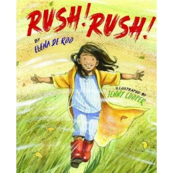 Rush, Rush!