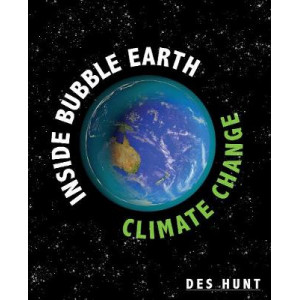 Inside Bubble Earth : Story of Climate Change