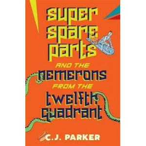 Super Spareparts and Nemerons of 12th Quadrant