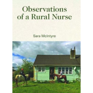 Observations of a Rural Nurse