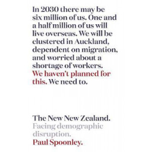 New New Zealand, The: The demographic disruption we're not talking about