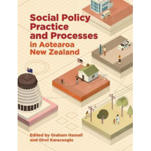 Social Policy Practice and Process in Aotearoa New Zealand