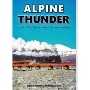 Alpine Thunder: When the KB Class Ruled the Midland Line