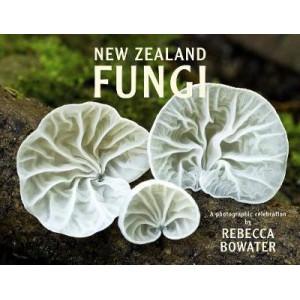 New Zealand Fungi: A Photographic Celebration