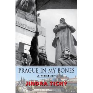 Prague In My Bones
