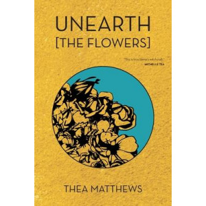 Unearth [The Flowers]