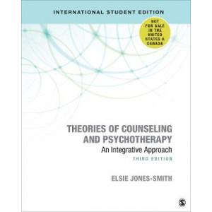 Theories of Counseling and Psychotherapy - International Student Edition: An Integrative Approach (3rd Edition, 2020)
