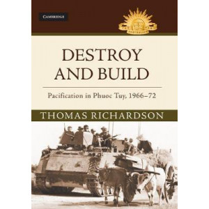 Destroy and Build: Pacification in Phuoc Thuy, 1966-72