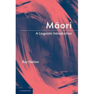 Maori: A Linguistic Introduction