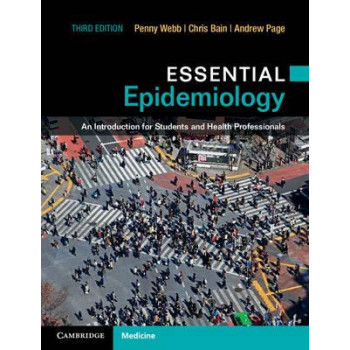Essential Epidemiology: An Introduction for Students and Health Professionals 3E