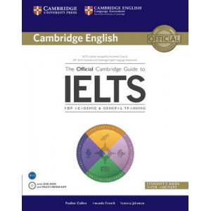 Official Cambridge Guide to IELTS Student's Book with Answers with DVD-ROM