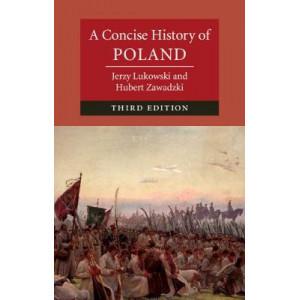 Concise History of Poland, A 3e