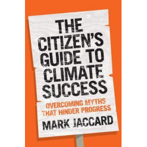 Citizen's Guide to Climate Success: Overcoming Myths that Hinder Progress