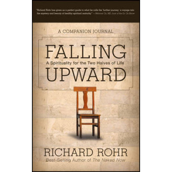 Falling Upward: A Companion Journal: A Spirituality for the Two Halves of Life