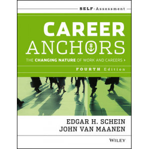 Career Anchors : The Changing Nature of Careers Self Assessment 4E