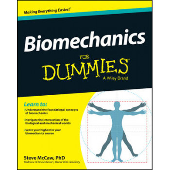 Biomechanics For Dummies