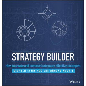 Strategy Builder: How to Create and Communicate More Effective Strategies