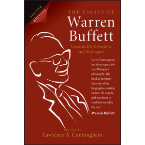 Essays of Warren Buffett : Lessons for Investors and Managers