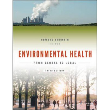 Environmental Health: From Global to Local 3E