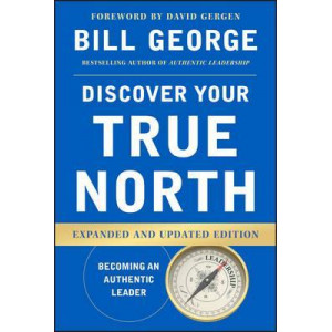Discover Your True North (Expanded & Update Edition)