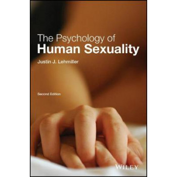 Psychology of Human Sexuality (2nd Edition, 2017)