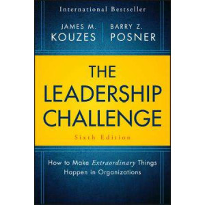 Leadership Challenge, The: How to Make Extraordinary Things Happen in Organizations
