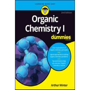 Organic Chemistry I For Dummies 2E