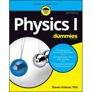 Physics I for Dummies, 2nd Edition