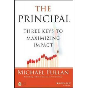 Principal, The: Three Keys to Maximizing Impact