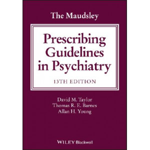 Maudsley Prescribing Guidelines in Psychiatry (13th Edition, 2018)